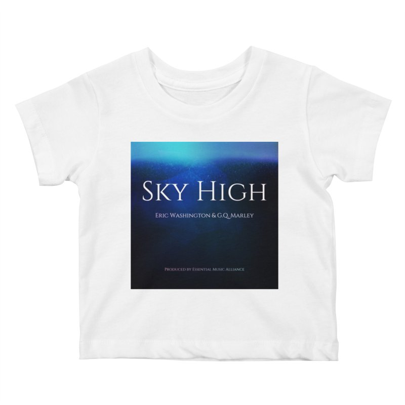 Sky High Kids Baby T-Shirt by Eric Washington's Merch Shop