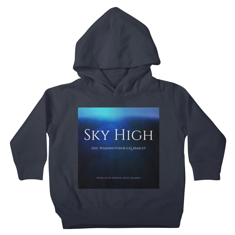 Sky High Kids Toddler Pullover Hoody by Eric Washington's Merch Shop