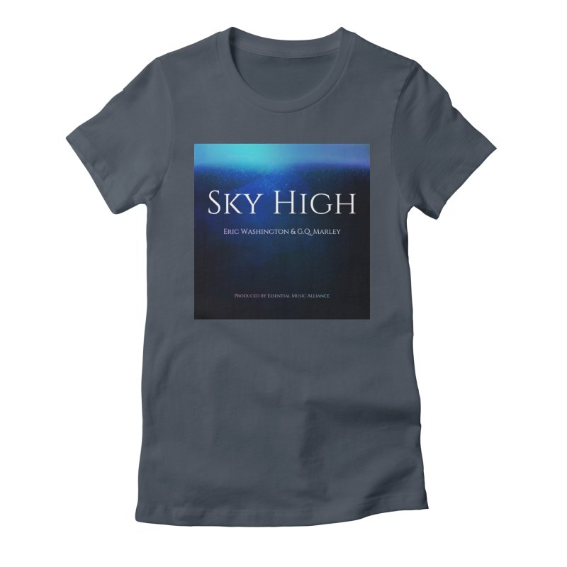 Sky High Women's Fitted T-Shirt by Eric Washington's Merch Shop