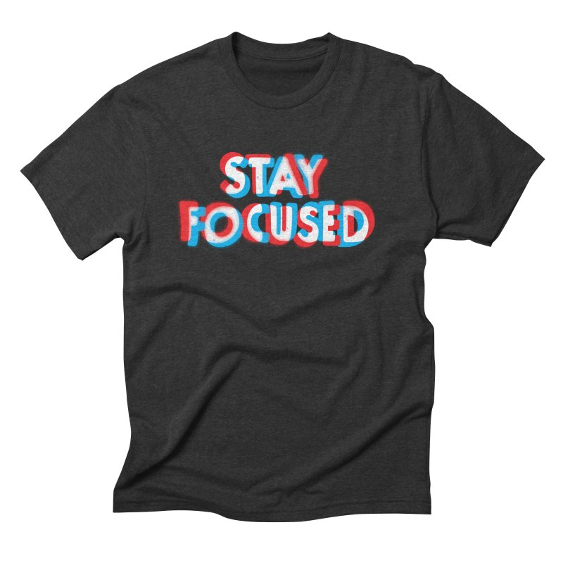 Stay Focused Men's Triblend T-shirt by Eric Zelinski (EZFL)