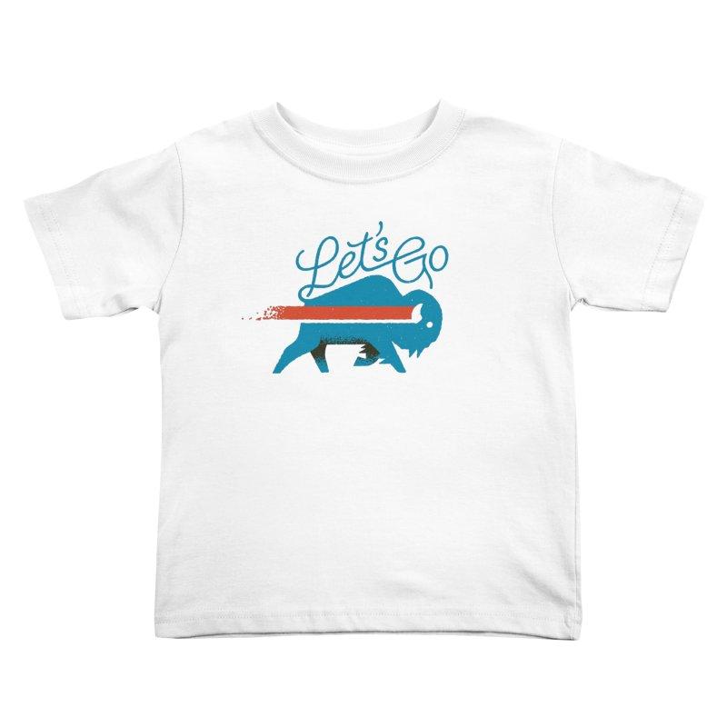 Let's Go Buffalo Kids Toddler T-Shirt by Erikas