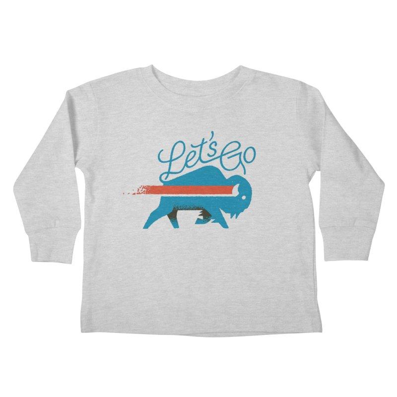 Let's Go Buffalo Kids Toddler Longsleeve T-Shirt by Erikas