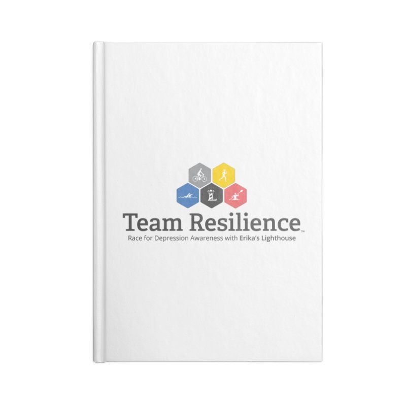 Team Resilience Accessories Blank Journal Notebook by Erika's Lighthouse Artist Shop