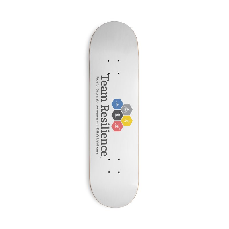 Team Resilience Accessories Deck Only Skateboard by Erika's Lighthouse Artist Shop