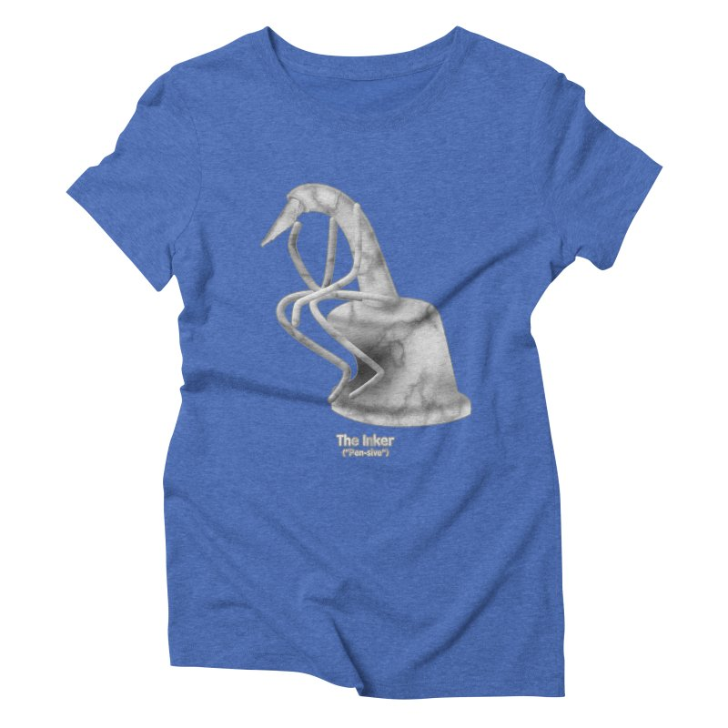 """The Inker (""""Pen-sive"""") Women's Triblend T-Shirt by Eriklectric's Artist Shop"""