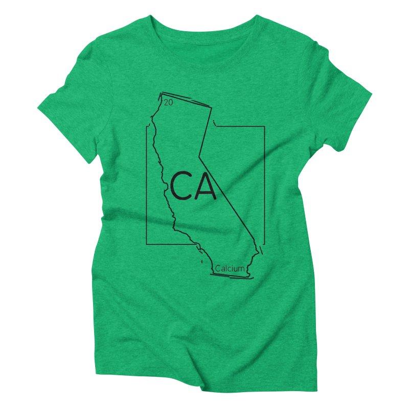 Calcifornia Women's Triblend T-Shirt by Eriklectric's Artist Shop
