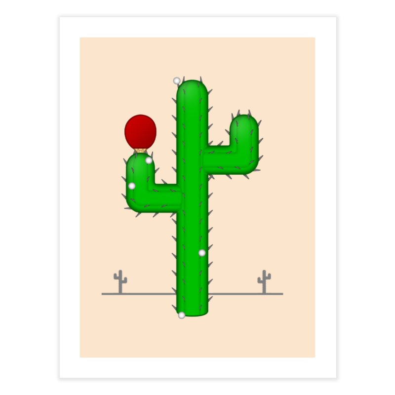Cactus Makes Perfect Home Fine Art Print by Eriklectric's Artist Shop