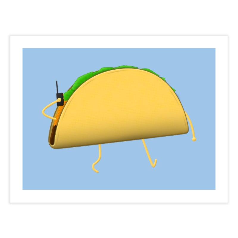 Walkie-Taco Home Fine Art Print by Eriklectric's Artist Shop