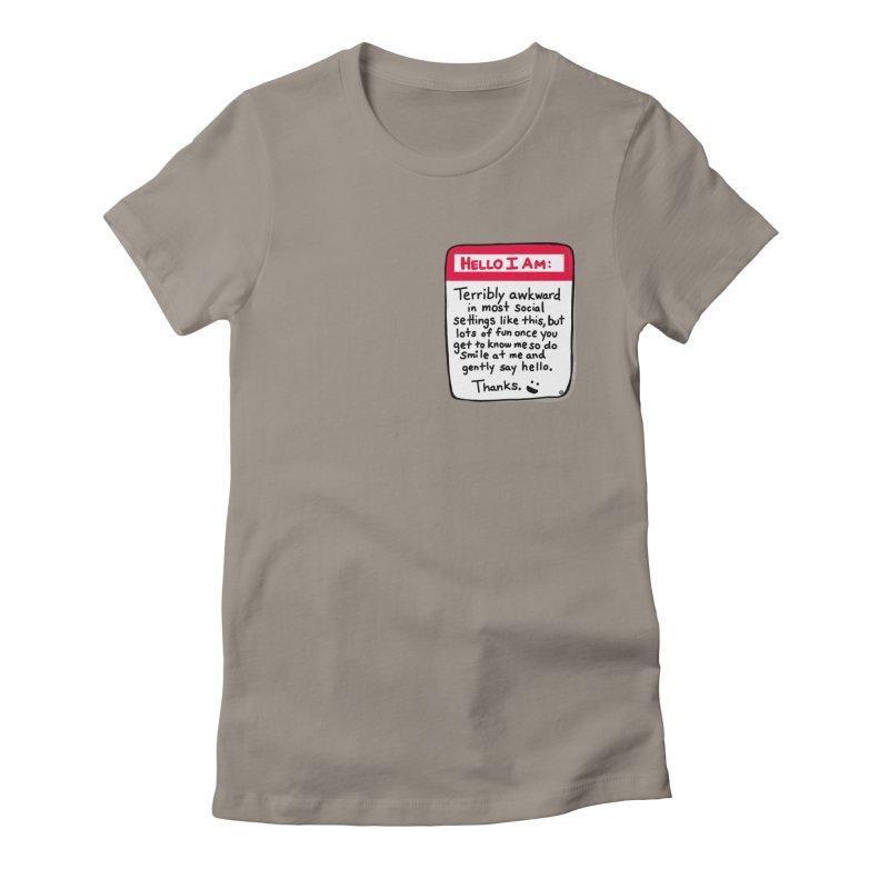 Hello I Am Women's T-Shirt by ernio's art Shop ⓔ