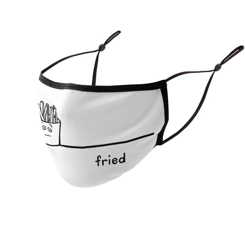 fried Accessories Face Mask by ernio's art Shop ⓔ