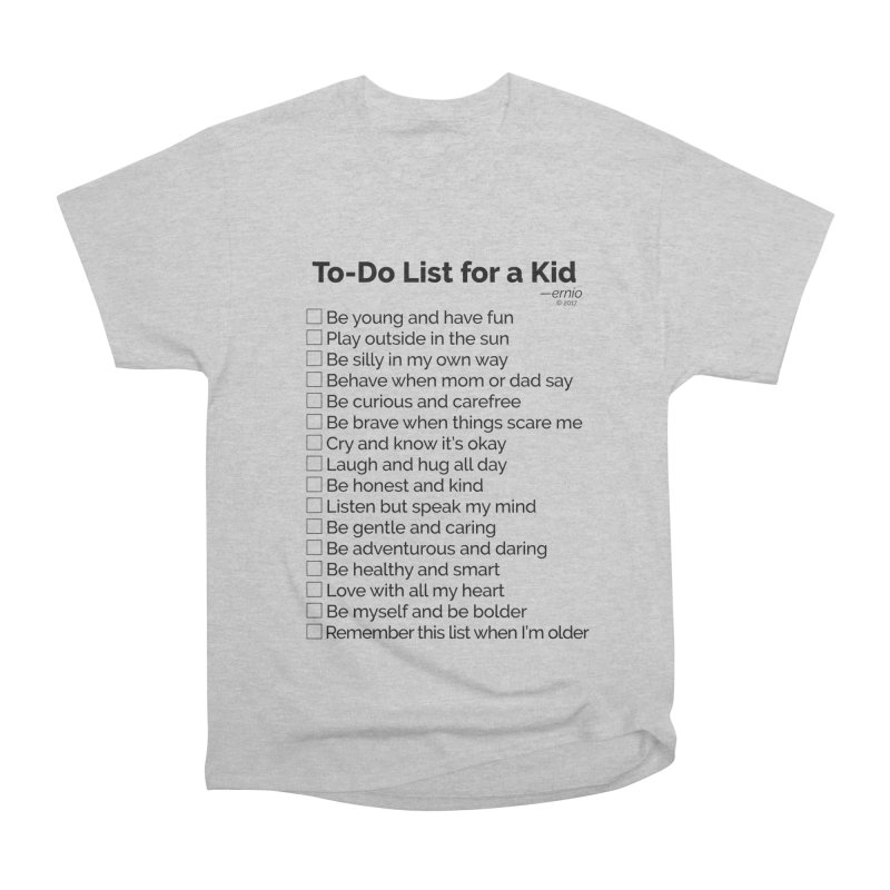 To-Do List for a Kid Men's Heavyweight T-Shirt by ernio's art Shop ⓔ