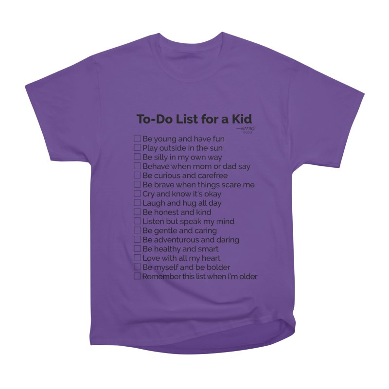 To-Do List for a Kid Men's Classic T-Shirt by ernio's art Shop ⓔ
