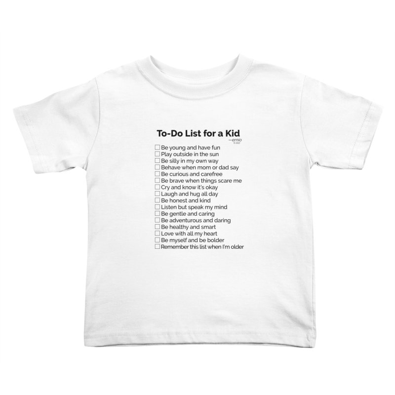 To-Do List for a Kid Kids Toddler T-Shirt by ernio's art Shop ⓔ