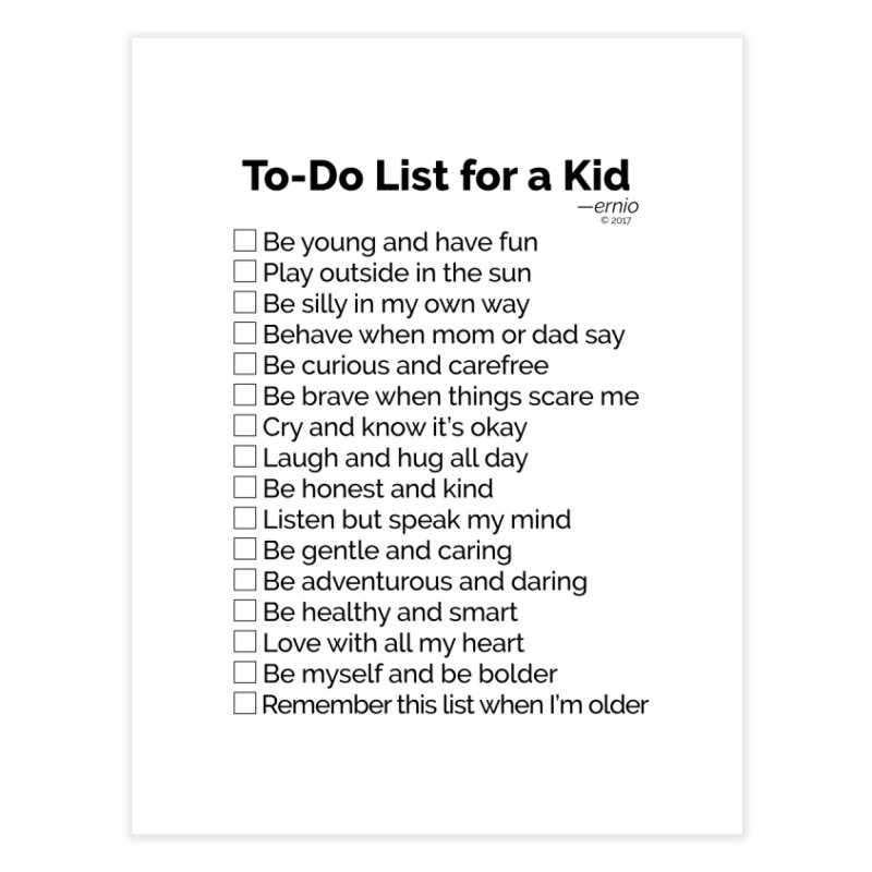 To-Do List for a Kid Home Fine Art Print by ernio's art Shop ⓔ