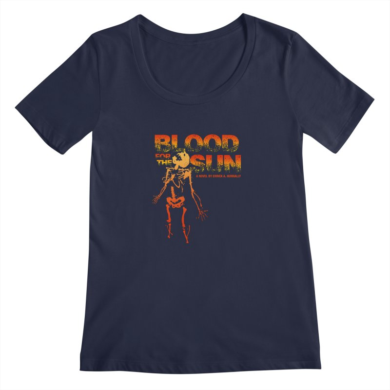 Blood for the Sun Women's Regular Scoop Neck by Red Robot