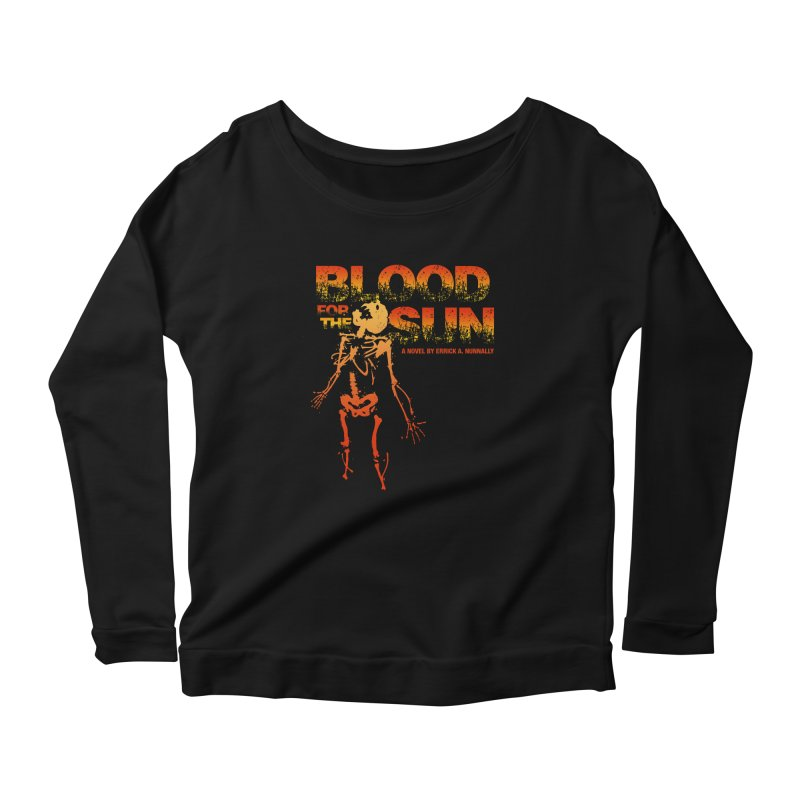 Blood for the Sun Women's Longsleeve Scoopneck  by Red Robot
