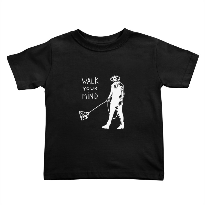 Walk your mind Kids Toddler T-Shirt by Ertito Montana