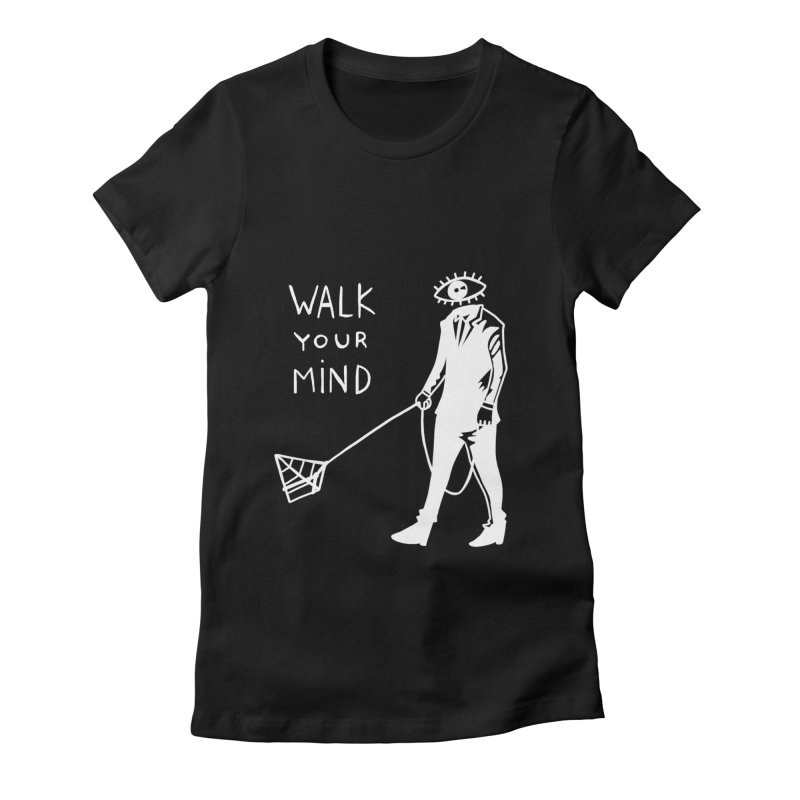 Walk your mind Women's Fitted T-Shirt by Ertito Montana