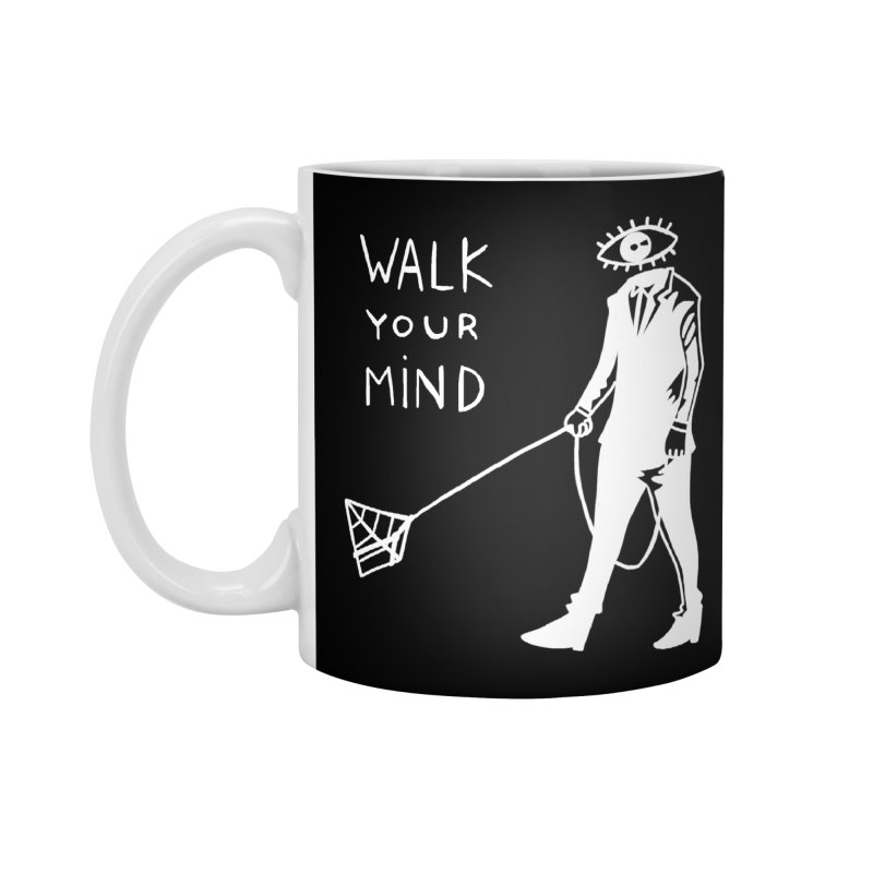 Walk your mind Accessories Standard Mug by Ertito Montana