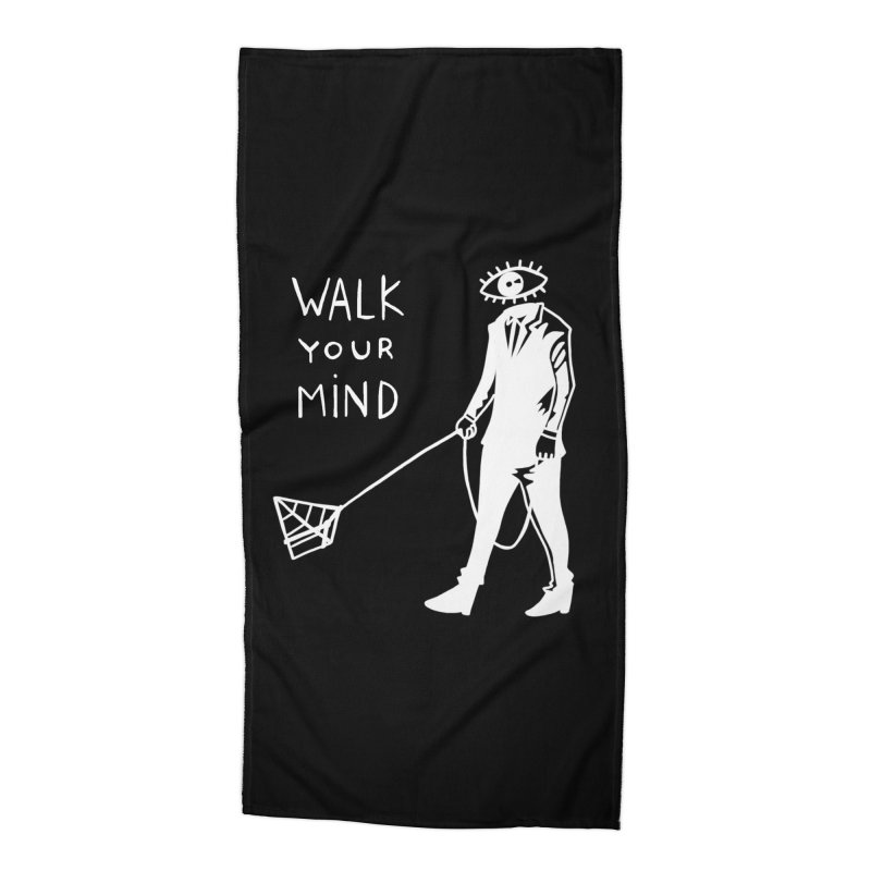 Walk your mind Accessories Beach Towel by Ertito Montana