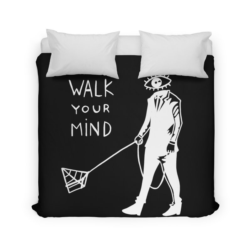 Walk your mind Home Duvet by Ertito Montana