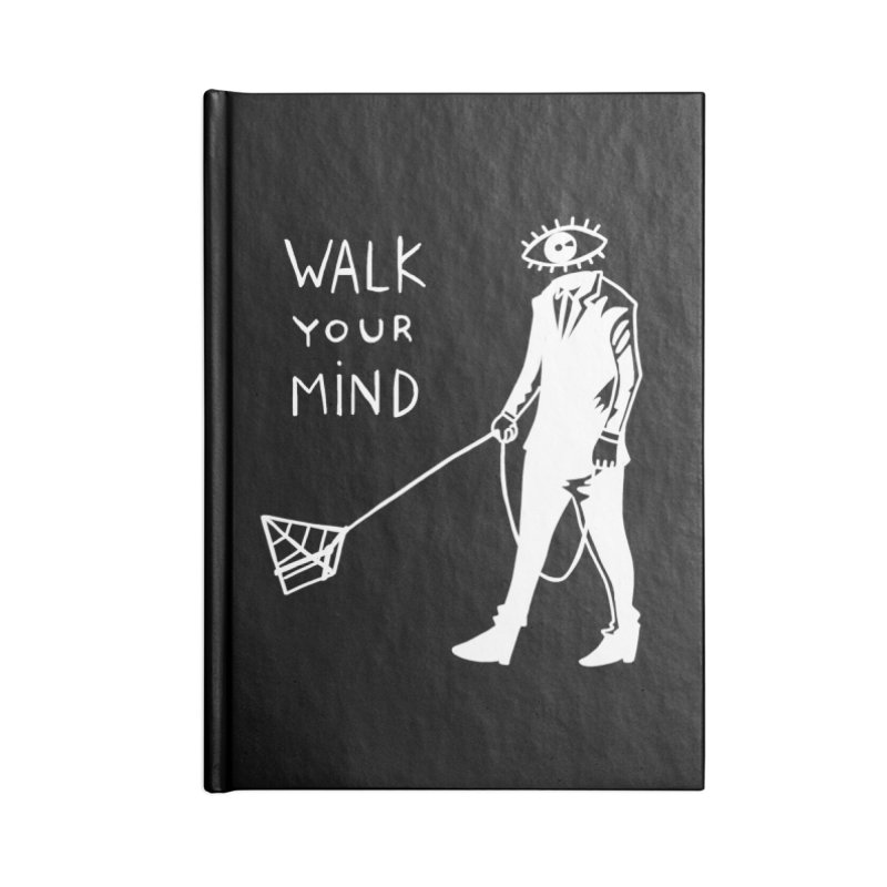 Walk your mind Accessories Blank Journal Notebook by Ertito Montana