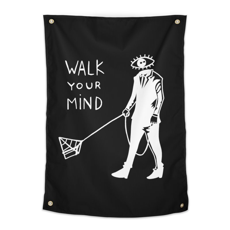 Walk your mind Home Tapestry by Ertito Montana