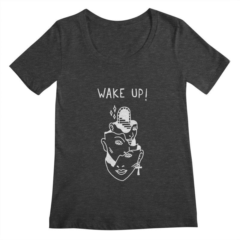 Wake up! Women's Scoopneck by Ertito Montana