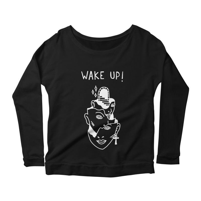 Wake up! Women's Longsleeve Scoopneck  by Ertito Montana