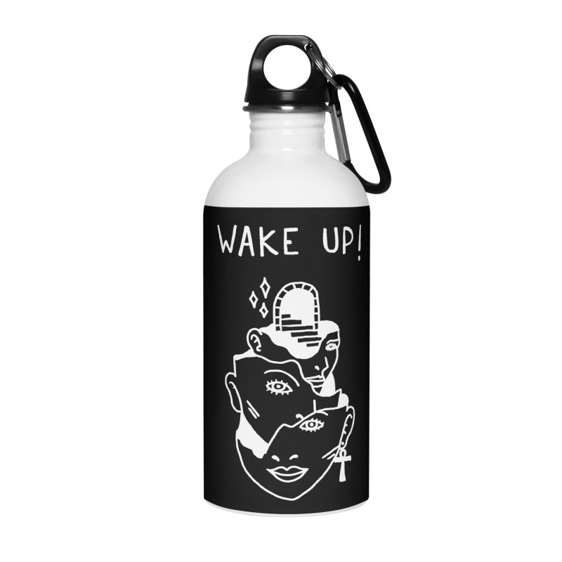 Wake up! Accessories Water Bottle by Ertito Montana