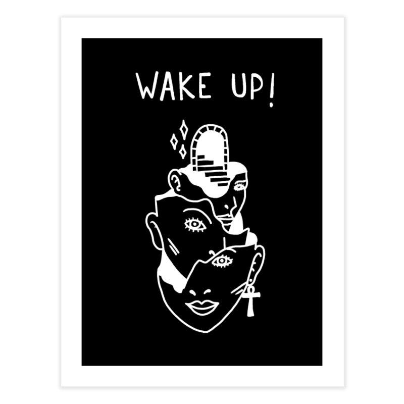 Wake up! Home Fine Art Print by Ertito Montana