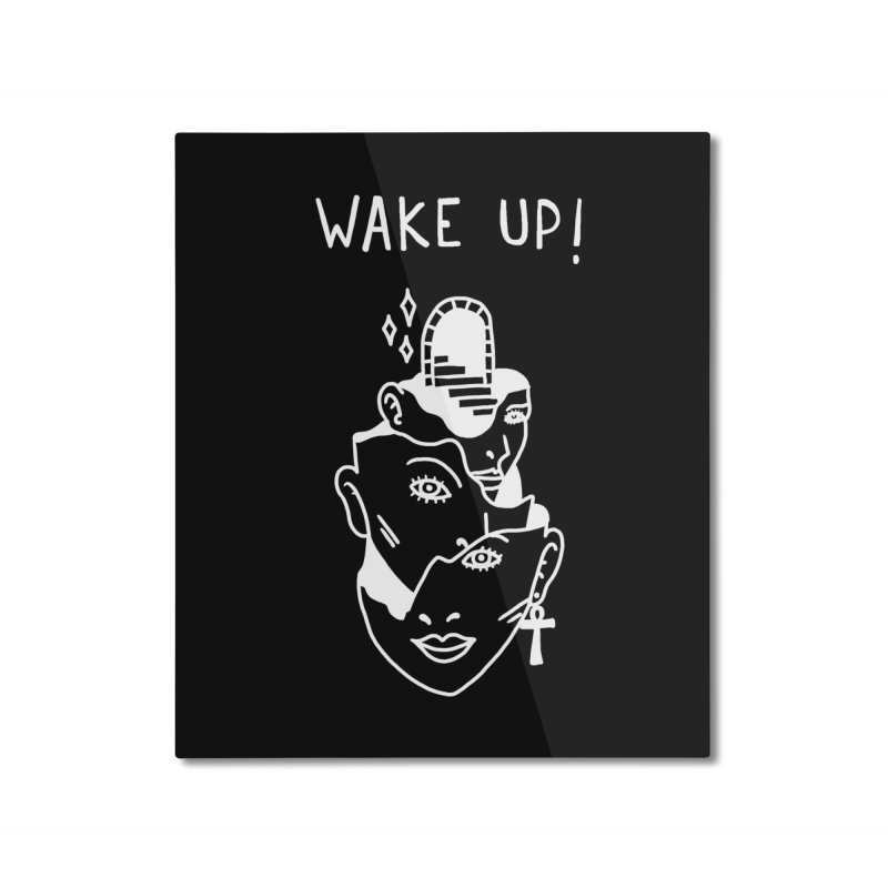 Wake up! Home Mounted Aluminum Print by Ertito Montana