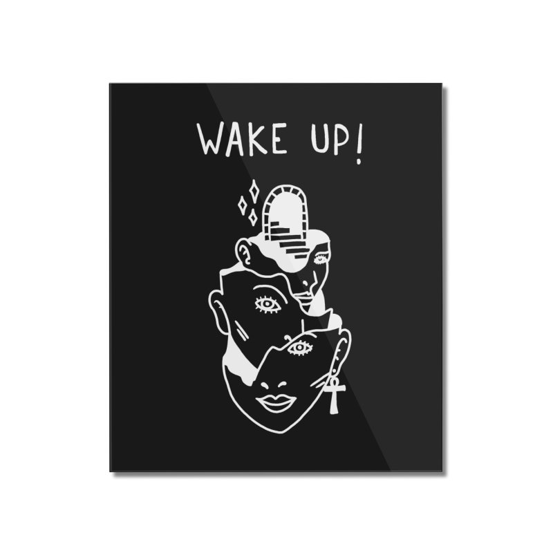Wake up! Home Mounted Acrylic Print by Ertito Montana
