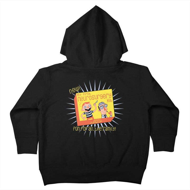 My First Neurosurgery Kit Kids Toddler Zip-Up Hoody by My Life is a Patchwork of Regrets
