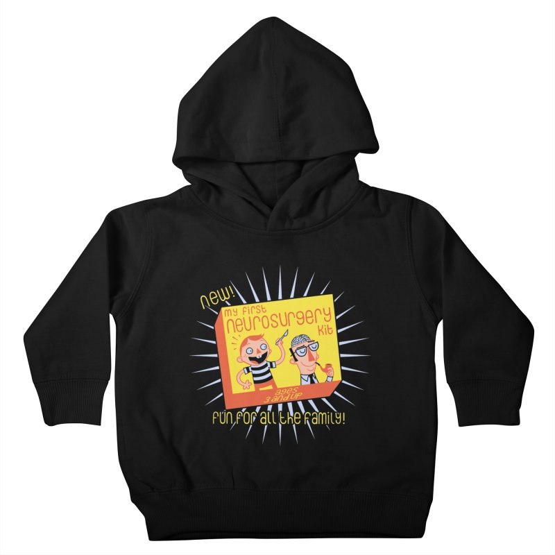 My First Neurosurgery Kit Kids Toddler Pullover Hoody by My Life is a Patchwork of Regrets