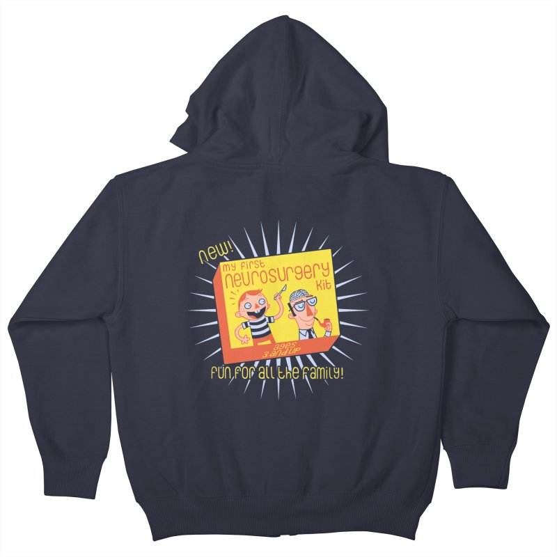 My First Neurosurgery Kit Kids Zip-Up Hoody by My Life is a Patchwork of Regrets