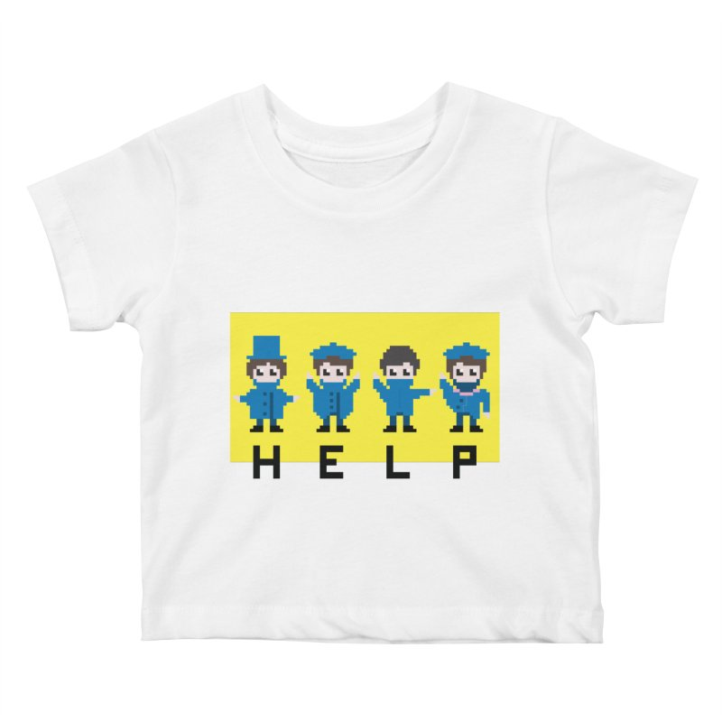 Help! Kids Baby T-Shirt by Eu era pop - 8-bit pop culture :)