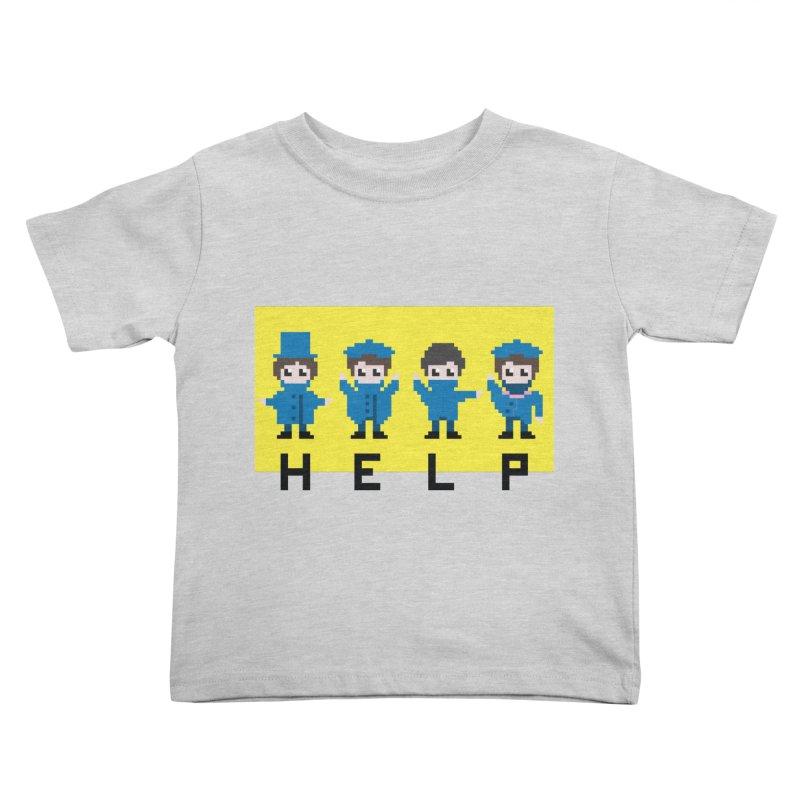 Help! Kids Toddler T-Shirt by Eu era pop - 8-bit pop culture :)
