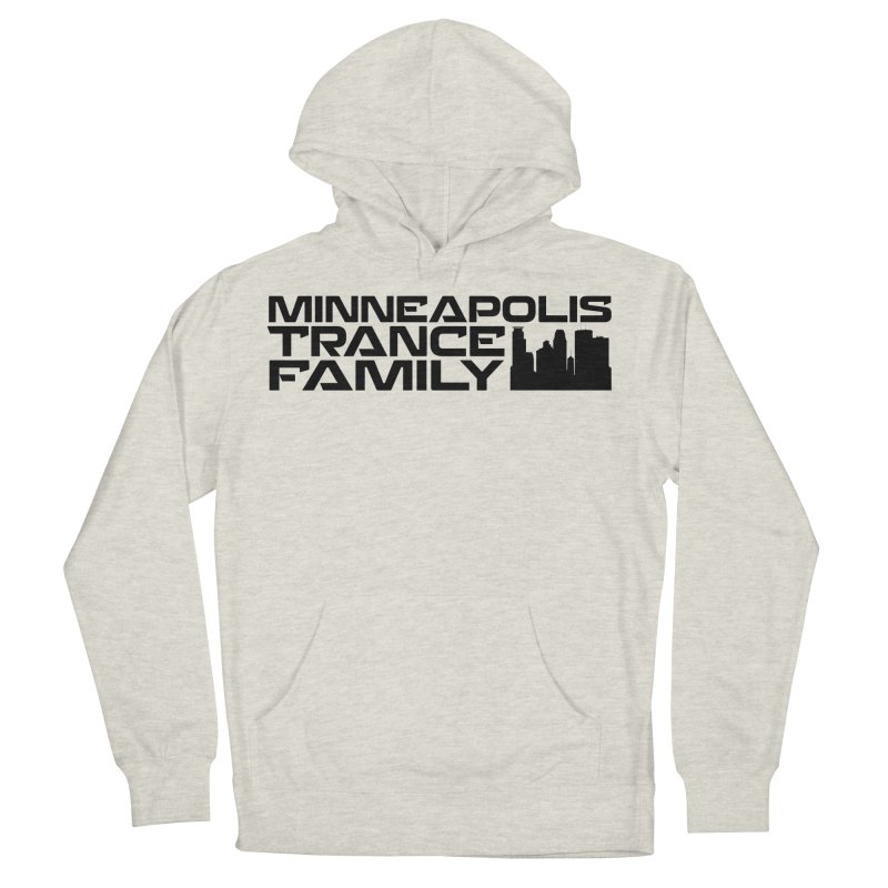 Minneapolis Trance Family Logo Women's French Terry Pullover Hoody by Euphoric Nation's Merch!