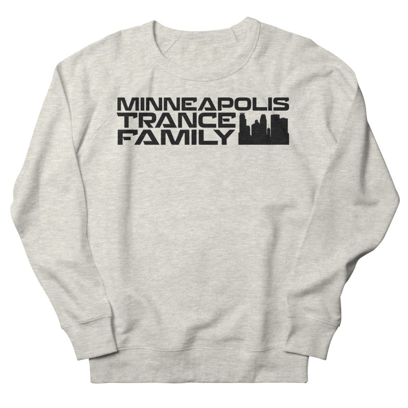 Minneapolis Trance Family Logo Men's French Terry Sweatshirt by Euphoric Nation's Merch!