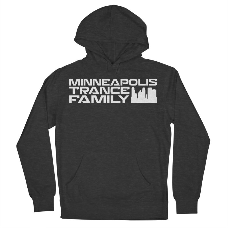Minneapolis Trance Family - White Men's French Terry Pullover Hoody by Euphoric Nation's Merch!
