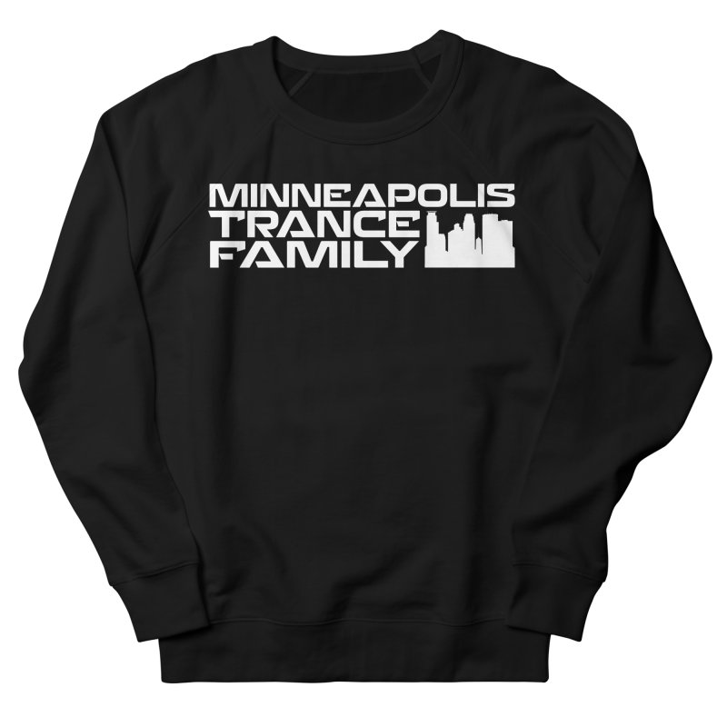 Minneapolis Trance Family - White Women's French Terry Sweatshirt by Euphoric Nation's Merch!