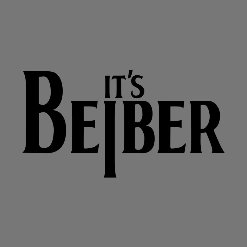 It's the Beiber   by euphospug