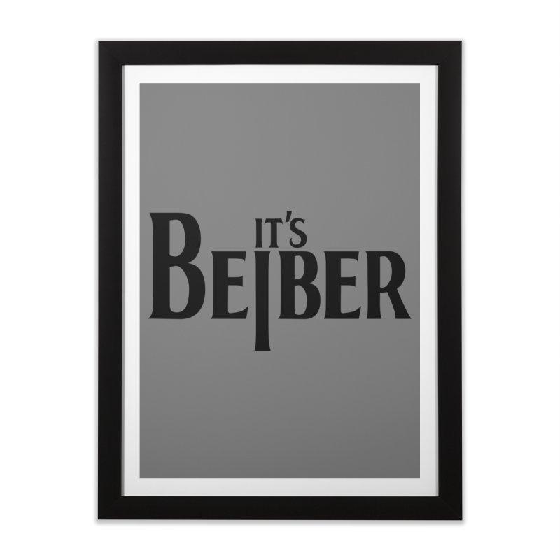It's the Beiber Home Framed Fine Art Print by euphospug
