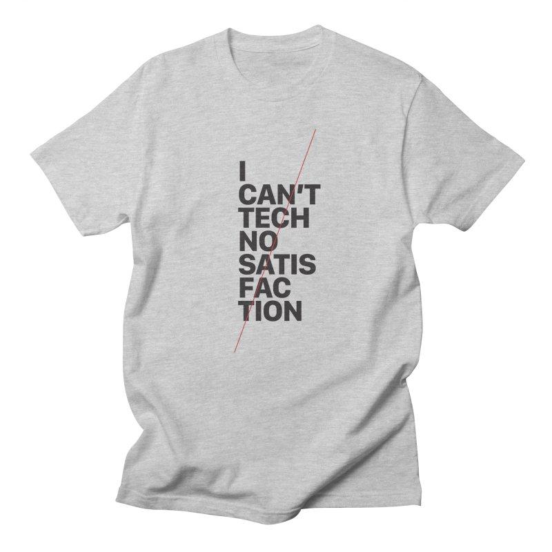 Satisfaction Men's T-Shirt by euphospug