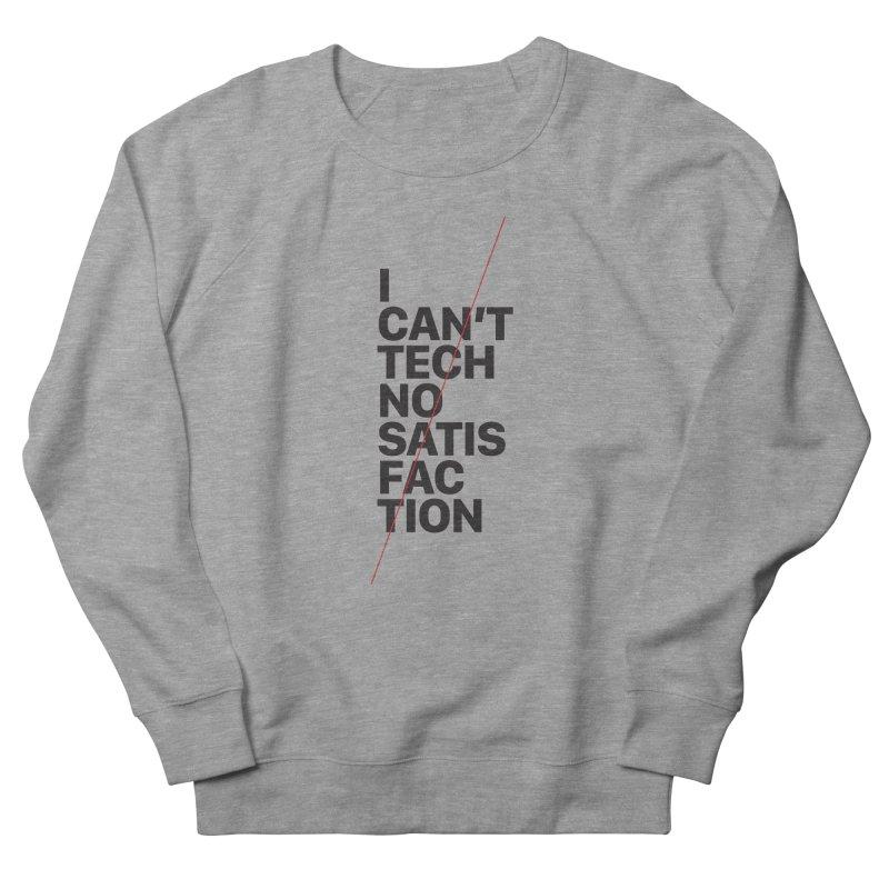 Satisfaction Women's Sweatshirt by euphospug