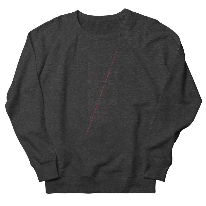 Satisfaction Men's Sweatshirt by euphospug