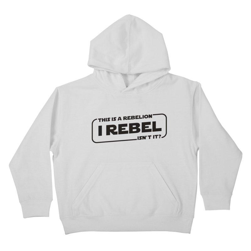 I Rebel Kids Pullover Hoody by euphospug