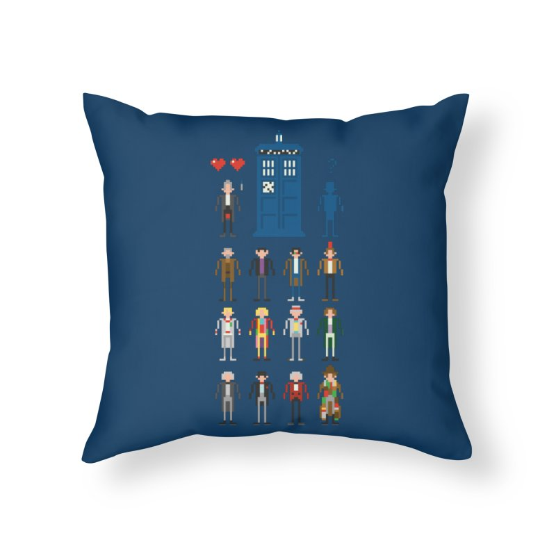 Dr Who's Next? Home Throw Pillow by euphospug