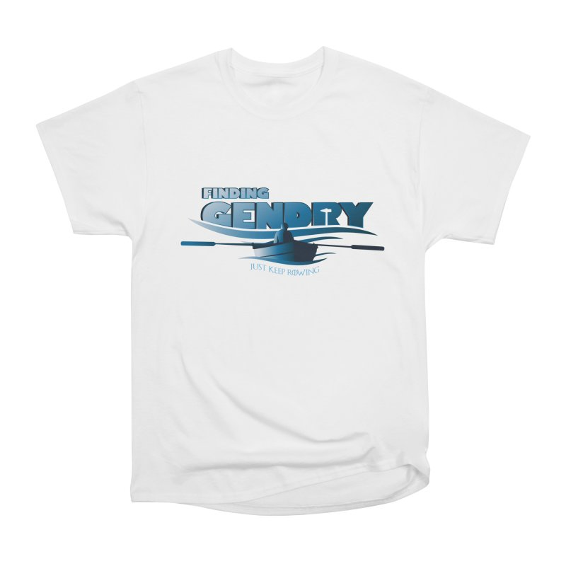 Just Keep Rowing Women's Classic Unisex T-Shirt by Evan Ayres